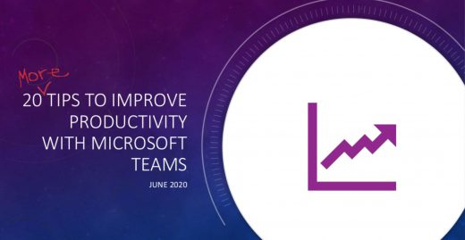 20 More Tips to Improve productivity with Microsoft Teams with Russ Basiura at Accel365