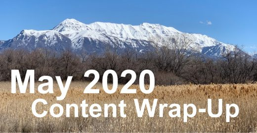 May 2020 Content Wrap-Up