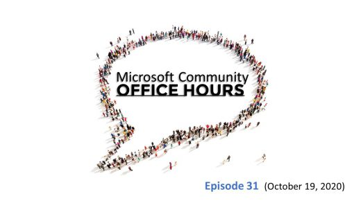 Microsoft Community Office Hours Episode 31