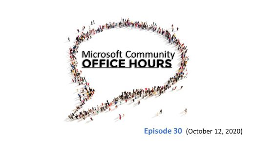 Microsoft community Office Hours Episode 30