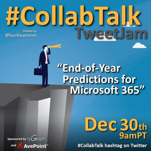 #CollabTalk TweetJam on End-of-Year Predictions for Microsoft 365 for December 2020
