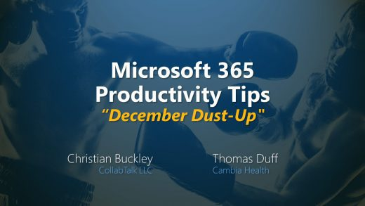 Microsoft 365 Productivity Tips December Dust-Up from December 29th, 2020