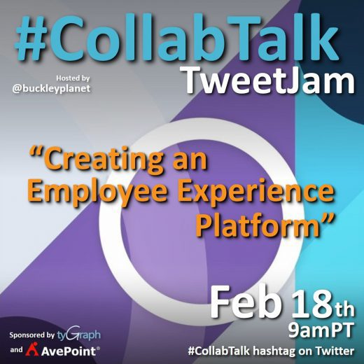 "#CollabTalk TweetJam on ""Creating an Employee Experience Platform"" on February 18th, 2021"
